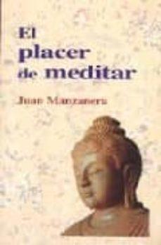 el placer de meditar-juan manzanera-9788486615659