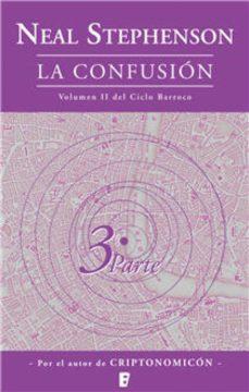 la confusión (el ciclo barroco 2) (ebook)-neal stephenson-9788490190159