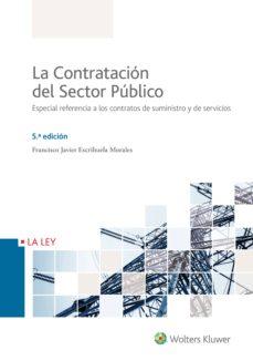 la contratación del sector público 5ª ed.-francisco j. escrihuela morales-9788490206959
