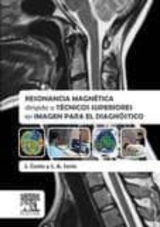 resonancia magnética dirigida a técnicos superiores en imagen para el diagnóstico-j. costa-9788490227459