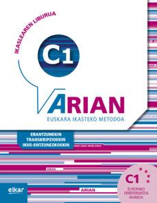 Descargar libros electrónicos y audiolibros gratis ARIAN C1 IKASLEAREN LIBURUA de ITZIAR ETXABE MOBI RTF PDF