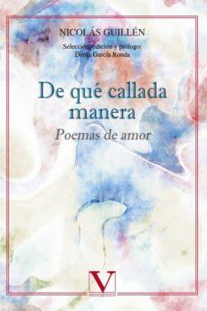 De Que Callada Manera Poemas De Amor Nicolas Guillen Comprar Libro 9788490745359