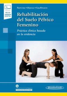 Descargar ebook gratis en ingles REHABILITACION DEL SUELO PELVICO FEMENINO