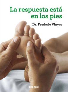la respuesta está en los pies (ebook)-frederic vinyes-9788491180159