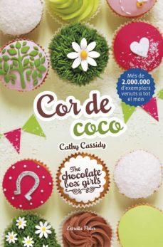 Valentifaineros20015.es Cor De Coco (The Chocolate Box Girls 4) Image