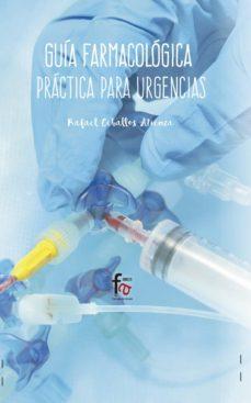 Descargas de libros gratis mp3 GUIA FARMACOLOGICA PRACTICA PARA URGENCIAS