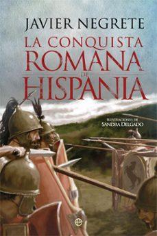 la conquista romana de hispania-javier negrete-9788491642459