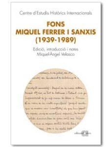Mrnice.mx Fons Miquel Ferrer I Sanxis 1939-1989 Image