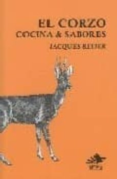 el corzo: cocina y sabores-jacques reder-9788493562359
