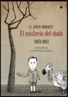 el joven moriarty: el misterio del dodo-sofia rhei-9788493937959