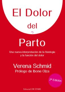 Un libro para descargar. EL DOLOR DEL PARTO (2ª ED) (Literatura española) MOBI de VERENA SCHMID