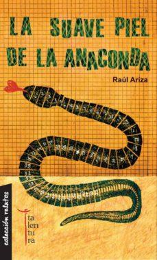Carreracentenariometro.es La Suave Piel De La Anaconda Image