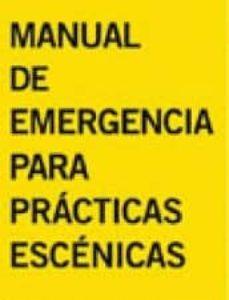 manual de emergencias para practicas escenicas-9788494126659