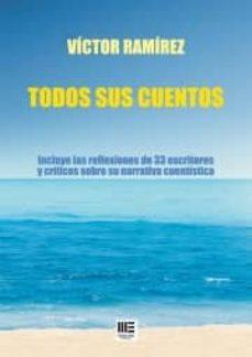 TODOS SUS CUENTOS - VICTOR RAMIREZ   Triangledh.org