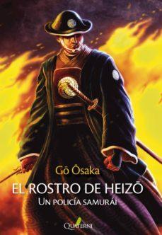 Descarga de libros en pdf. EL ROSTRO DE HEIZO in Spanish de GO OSAKA