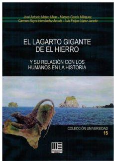 EL LAGARTO GIGANTE DE EL HIERRO:Y SU RELACION CON LOS HUMANOS EN LA HISTORIA - VV.AA.   Triangledh.org