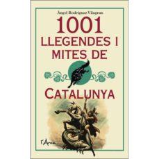 1001 llegendes i mites de catalunya-angel rodriguez vilagran-9788494836459