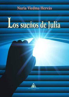 Epub ebooks para ipad descargar LOS SUEÑOS DE JULIA de NURIA VIEDMA HERVÁS