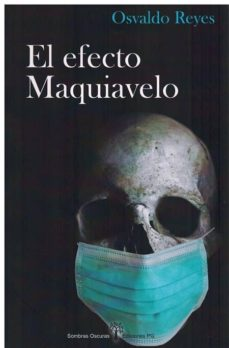 Ebook torrent descargar gratis EL EFECTO MAQUIAVELO in Spanish de OSVALDO REYES-