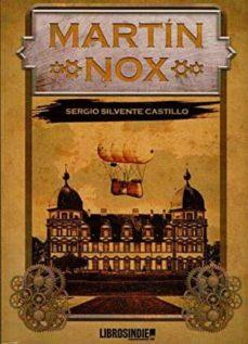 ¿Es gratis descargar libros al kindle? MARTIN NOX FB2 CHM (Literatura española) 9788494934759 de DESCONOCIDO