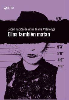 Descarga un libro gratis en línea ELLAS TAMBIEN MATAN (Spanish Edition)