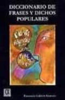 Diccionario De Frases Y Dichos Populares Pancracio Celdran Gomariz Comprar Libro 9788495414359