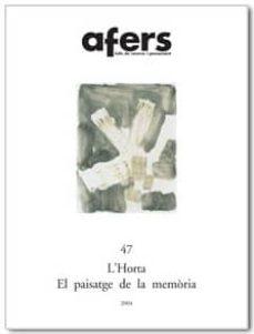 Inmaswan.es Afers 47: L Horta El Paisatge De La Memoria Image