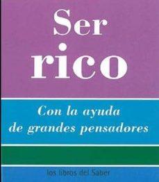 Inmaswan.es Ser Rico: Con La Ayuda De Grandes Pensadores Image