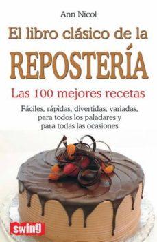 Inmaswan.es El Libro Clasico De La Reposteria Image