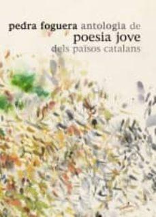 Bressoamisuradi.it Pedra Foguera: Antologia De Poesia Jove Dels Països Catalans Image