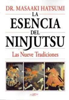 la esencia del ninjutsu-masaaki hatsumi-9788496894259