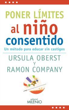 https://www.casadellibro.com/libro-poner-limites-al-nino-consentido-un-metodo-para-educar-sin-castigos/9788497438759/10045342