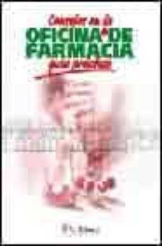 Libros descargados CONSEJOS EN LA OFICINA DE FARMACIA. GUIA PRACTICA (CARPETA) de  9788497510059 CHM