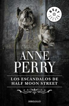 Últimos eBooks LOS ESCANDALOS DE HALF MOON STREET de ANNE PERRY in Spanish 9788497594059