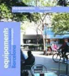 Permacultivo.es Equipaments. L´ordenacio Dels Conjunts Dotacionals. Barcelona, Do Tze Exemples (Catalan-castellano-ingles) Image