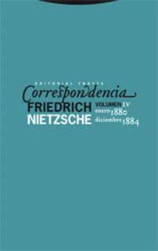 correspondencia (vol. iv) enero 1880 - diciembre 1884-friedrich nietzsche-9788498791259