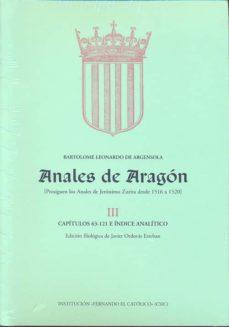 ANALES DE ARAGON (3 VOL) - BARTOLOME LEONARDO DE ARGENSOLA | Adahalicante.org