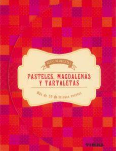 Valentifaineros20015.es Pasteles, Magdalenas Y Tartaletas (Bloc De Recetas) Image