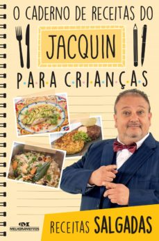 o caderno de receitas do jacquin para crianças (ebook)-erick jacquin-9788506084359