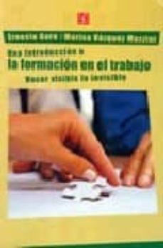 UNA INTRODUCCION A LA FORMACION EN EL TRABAJO - ERNESTO GORE | Triangledh.org
