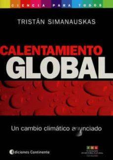 Inmaswan.es Calentamiento Global: Un Cambio Climatico Anunciado Image