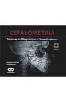 Descarga gratuita de libros electrónicos Mobi. CEFALOMETRIA. TECNICAS DE DIAGNOSTICO Y PROCEDIMIENTOS + CD