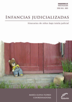 infancias judicializadas (ebook)-maría elena flores-9789876990059
