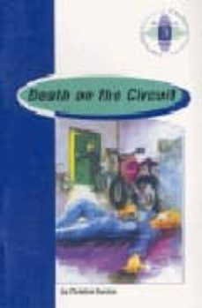 Descargar ebook pdfs DEATH ON THE CIRCUIT (2º BACHILLERATO) 9789963468959 de CHRISTINE BARCLAY en español PDF RTF
