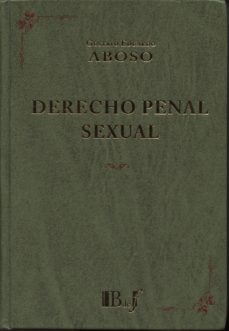 DERECHO PENAL SEXUAL - GUSTAVO EDUARDO ABOSO | Triangledh.org