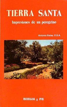 Followusmedia.es Tierra Santa. Impresiones De Un Peregrino Image
