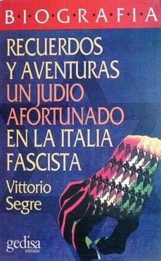 Titantitan.mx Recuerdos Y Aventuras. Un Judío Afortunado En La Italia Fascista Image