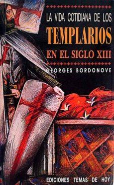 Bressoamisuradi.it La Vida Cotidiana De Los Templarios En El Siglo Xiii Image
