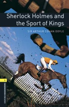 Descarga gratuita de libros para dummies. OXFORD BOOKWORMS LIBRARY 1. SHERLOCK HOLMES AND THE SPORT KINGS (+ MP3) 9780194620369
