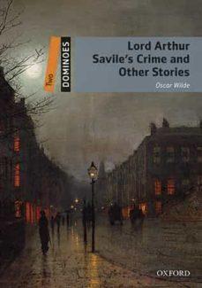 Descargas de libros de Amazon para ipod touch DOMINOES 2. LORD ARTHUR SAVILE S CRIME & OTHER STORIES (+ MP3) (Literatura española) de OSCAR WILDE 9780194639569 MOBI PDB